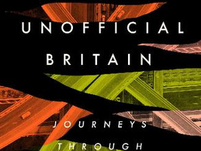 Unofficial Britain: Journeys Through Forgotten Places by Gareth E. Rees