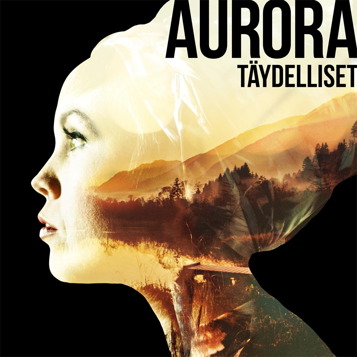Aurora Taydelliset