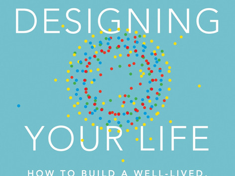 Book Review #19 - Designing Your Life