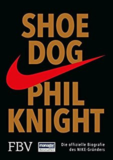Book Review #5 - Shoe Dog by Phil Knight [Nike's Story]