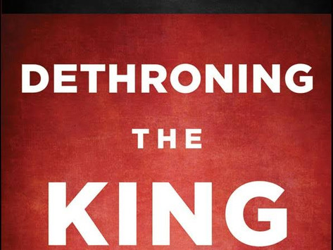 Book Review #6 - Dethroning the King