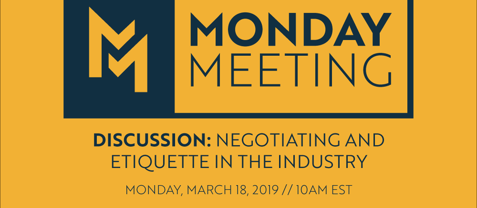 March 18, 2019 | Discussion: Negotiation & Etiquette in our Industry