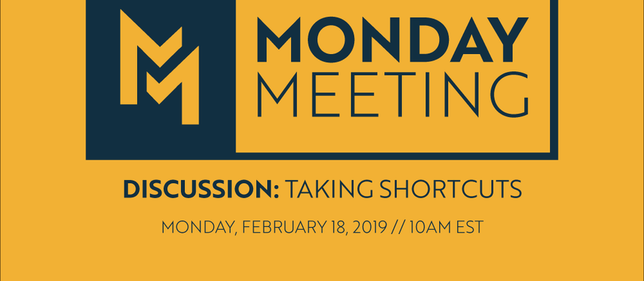 February 18, 2019 | Discussion: Taking Shortcuts