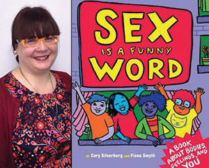 "Staff Picks: KellyMarie reviews ""Sex is a Funny Word"" by Cory Silverberg and Fiona Smyth"