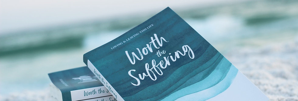 Worth the Suffering book