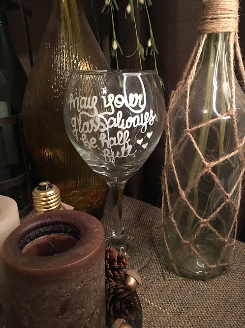 Wine Glass: May Your Glass