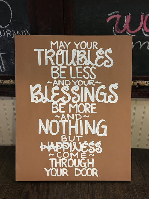May Your Troubles