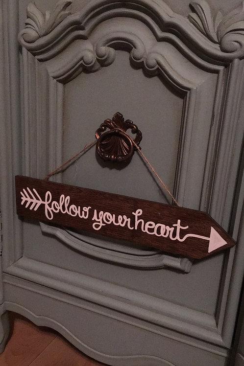 Follow Your Heart Arrow