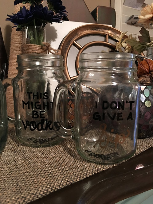 Mason Jar: I Don't Give a Sip