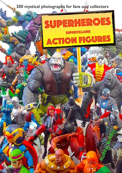 superheroes supervillains action figures