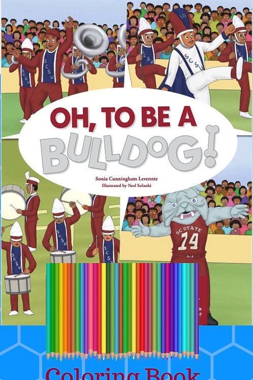 Oh, To Be a Bulldog Coloring Activity Book