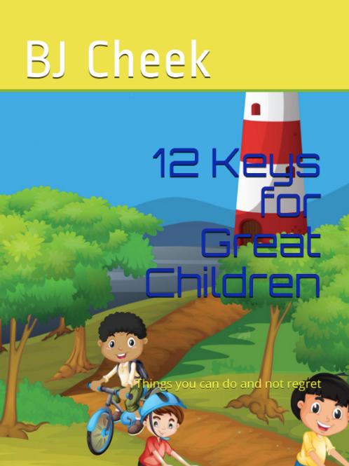 12 Keys for Great Children