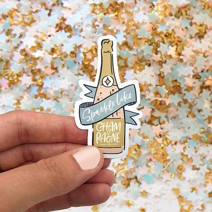 Sparkle Like Champagne Sticker