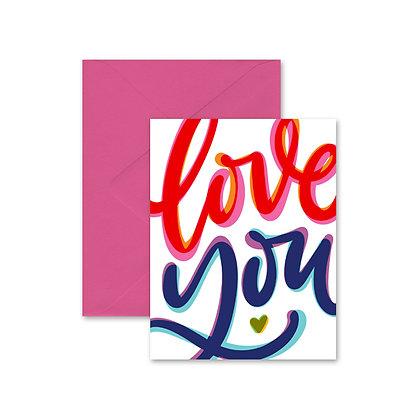 Love You Greeting Card