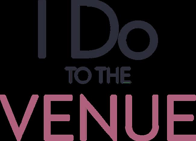 I Do To The Venue