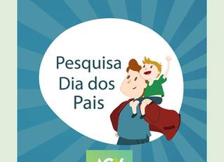 Pesquisa AGV - Dia dos Pais