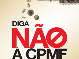 Contra a CPMF, AGV, CDL POA e Federasul lançarão campanha nesta quinta-feira (18)