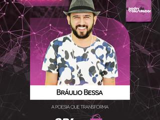 LAJEADO   Otimismo do poeta Bráulio Bessa é aposta para abordar sonhos, projetos e realizações