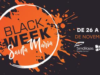 Vem aí mais uma Black Week Santa Maria: de 26 a 28 de novembro