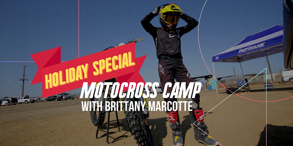 Beginners Only: Motocross Camp with Brittany Marcotte