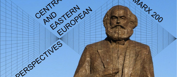 MARX200 – Marx (1818-2018): Central and Eastern European Perspectives