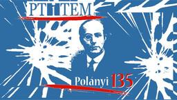 Polányi Károly születésének 135. évfordulója alkalmából