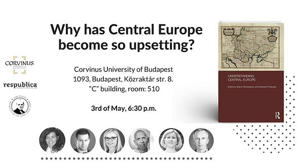 Why has Central Europe become so upsetting? Book launch and debate