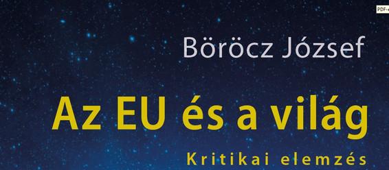 """Böröcz József: """"Az EU és a világ: Kritikai elemzés"""" könyvbemutató"""