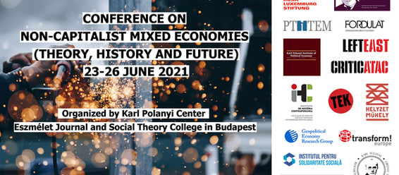Conference on Non-Capitalist Mixed Economies, (Theory, History and Future)