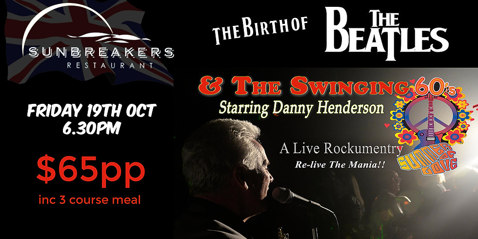 The Birth of the Beatles & The Swinging Sixties Live!