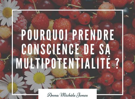 Pourquoi prendre conscience de sa multipotentialité est important ?