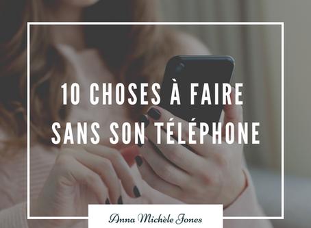 10 choses à faire sans son téléphone