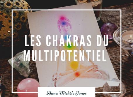 Les chakras du multipotentiel