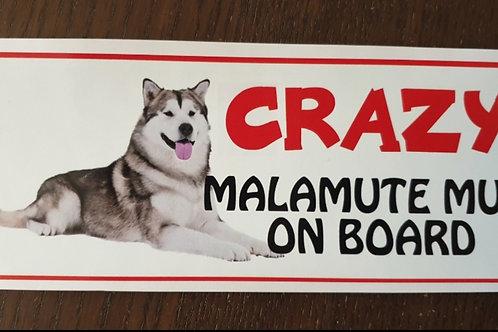 Crazy Malamute Mum Onboard External Car Sticker