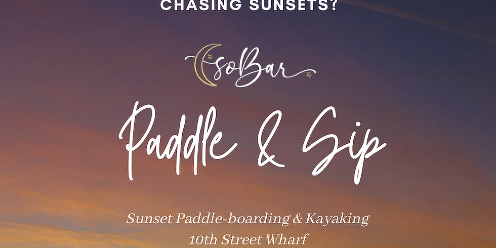soBar's Sunset Paddle & Sip Event