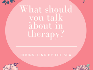 What to Talk about in Therapy