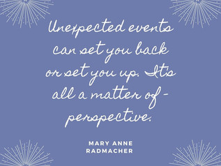 What to Do When the Unexpected Happens