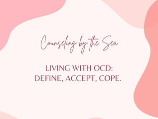 Living with OCD: Define, Accept, Cope