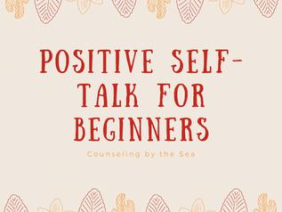 Positive Self-Talk for Beginners