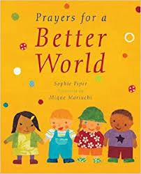 Prayers for a better world