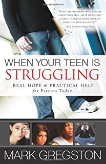 When your teen is struggling