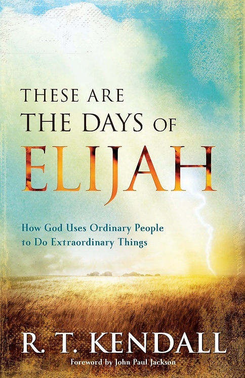 These are the days of Elijah- How God uses ordinary people to do extraordinary