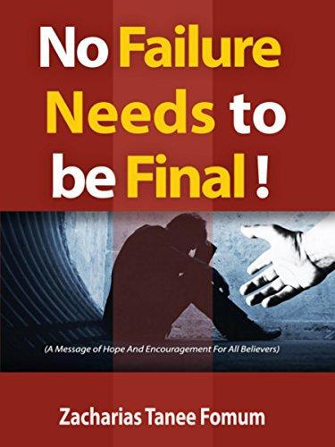 No failure needs to be final