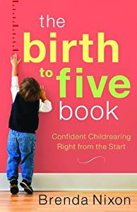 The Birth to Five Book
