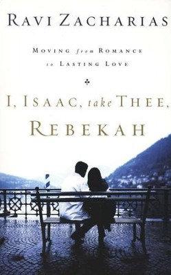 I, Isaac, take Thee Rebekah