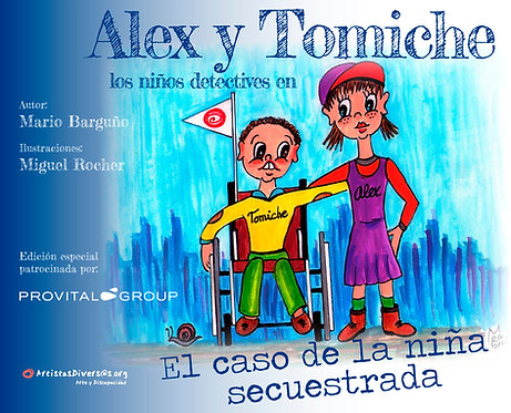 Alex y Tomiche, los Niños Detectives.