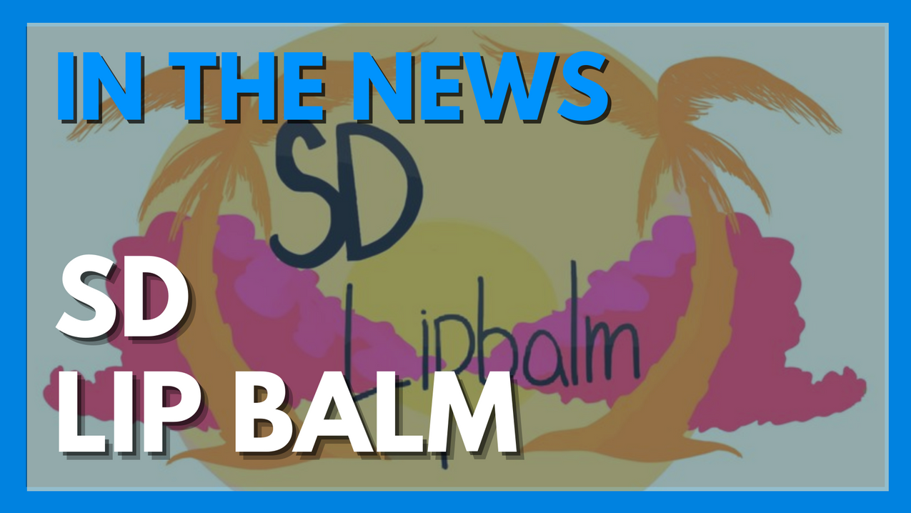 SD Lip Balm In The News