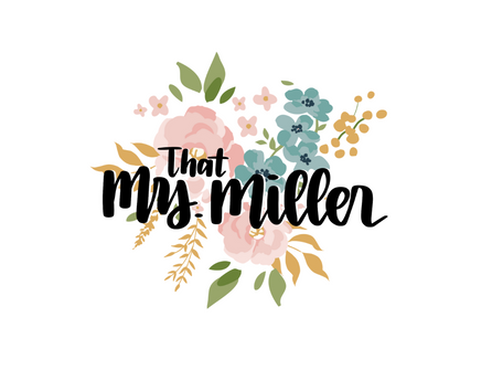 Welcome to thatmrsmiller.com!