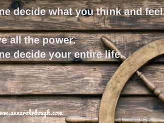 You alone decide your entire life.