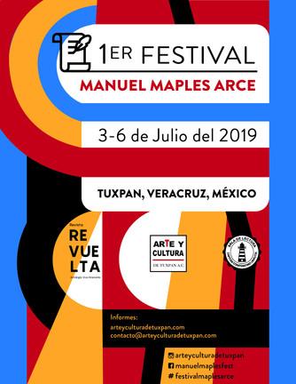 1ER. FESTIVAL CULTURAL MANUEL MAPLES ARCE Del3-6 de julio del 2019 enTuxpan, Veracruz México